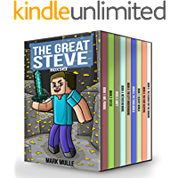 The Great Steve: Diary of Steve the Noob Years (An Unofficial Minecraft Box Set Books for Kids Age 9-12)