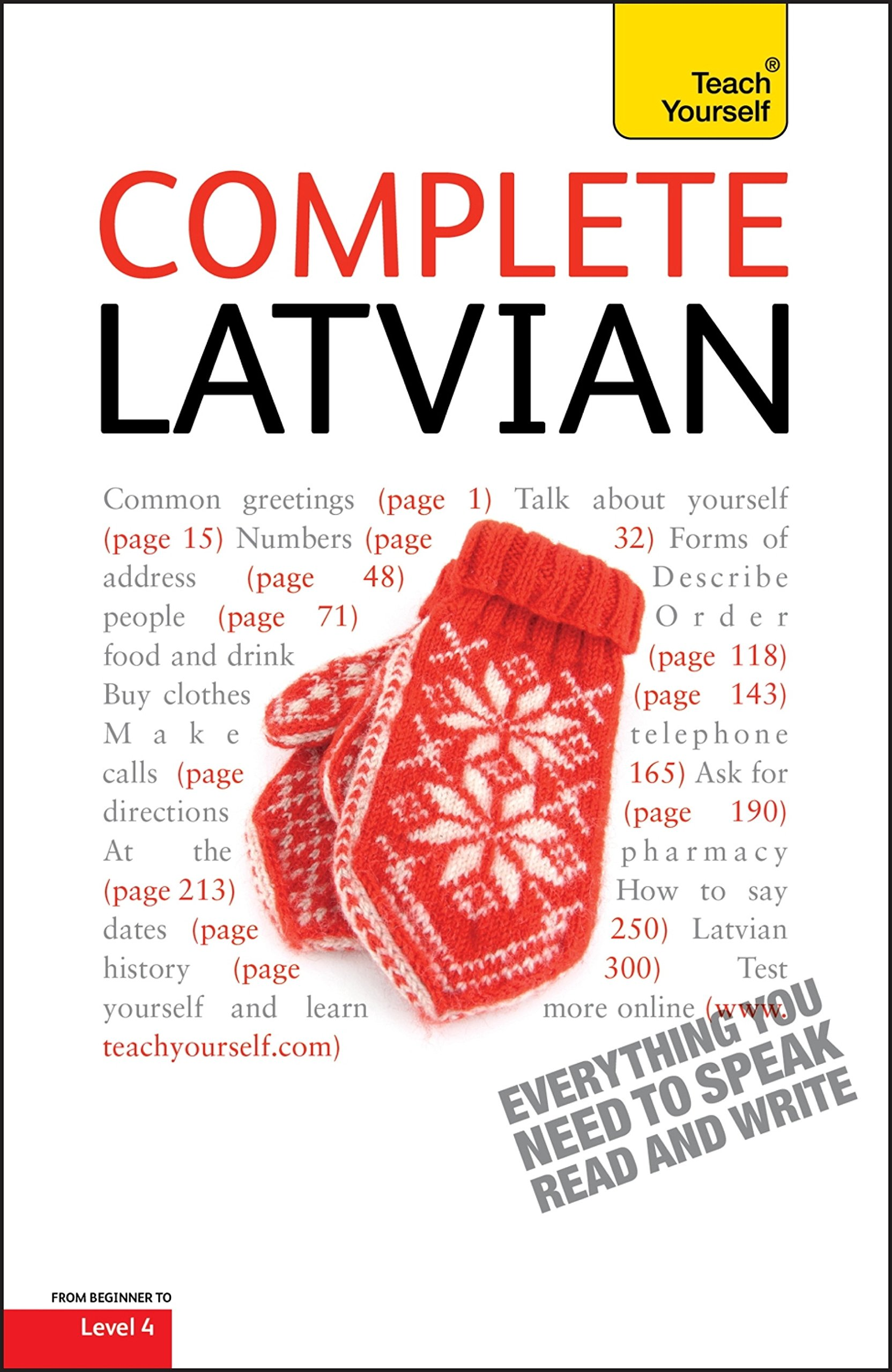 Complete Latvian Beginner To Intermediate Book And Audio Course  Learn To Read Write Speak And Understand A New Language With Teach Yourself  English Edition
