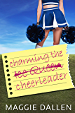 Charming the Cheerleader (The Bet Duet Book 1)