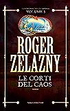 Le Corti del Caos (Fanucci Editore)