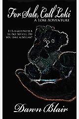 For Sale, Call Loki (A Loki Adventure Book 2) Kindle Edition