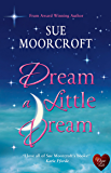 Dream a Little Dream (Middledip series Book 3)