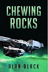 Chewing Rocks Kindle Edition
