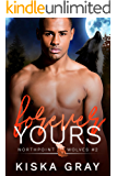 Forever Yours: An MM Shifter Romance (Northpoint Wolves Book 2)