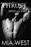Thrust (Into the Fire Book 1)