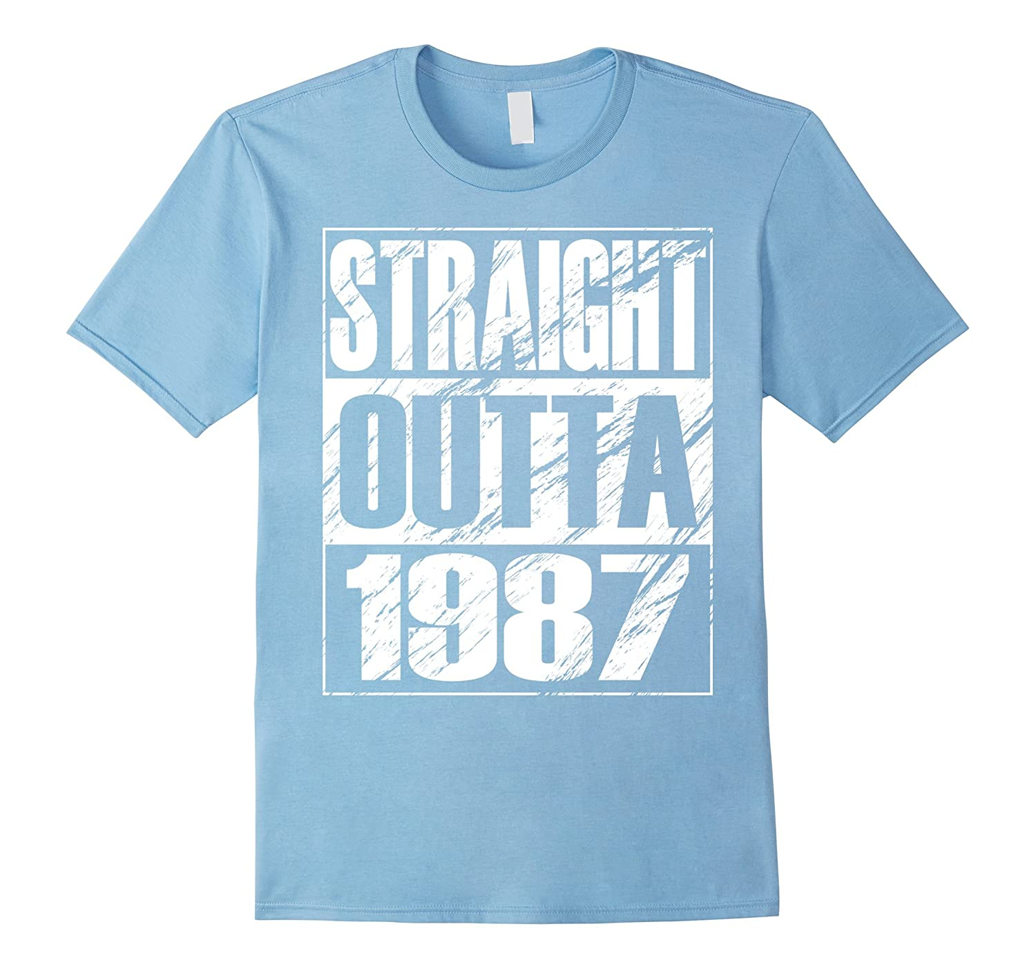 Funny Straight Outta 1987 30th Birthday T-shirt Vintage Gift-Art