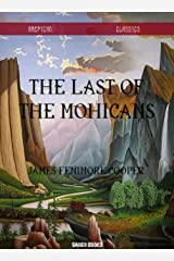 The Last of the Mohicans (Timeless Classics Collection Book 6) Kindle Edition