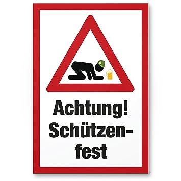 Achtung Schützenfest Dorffest Kunststoff Schild Mit Spruch