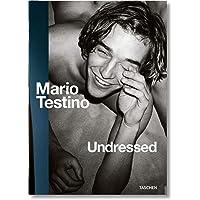 Mario Testino. Undressed: FO (Fotografia)