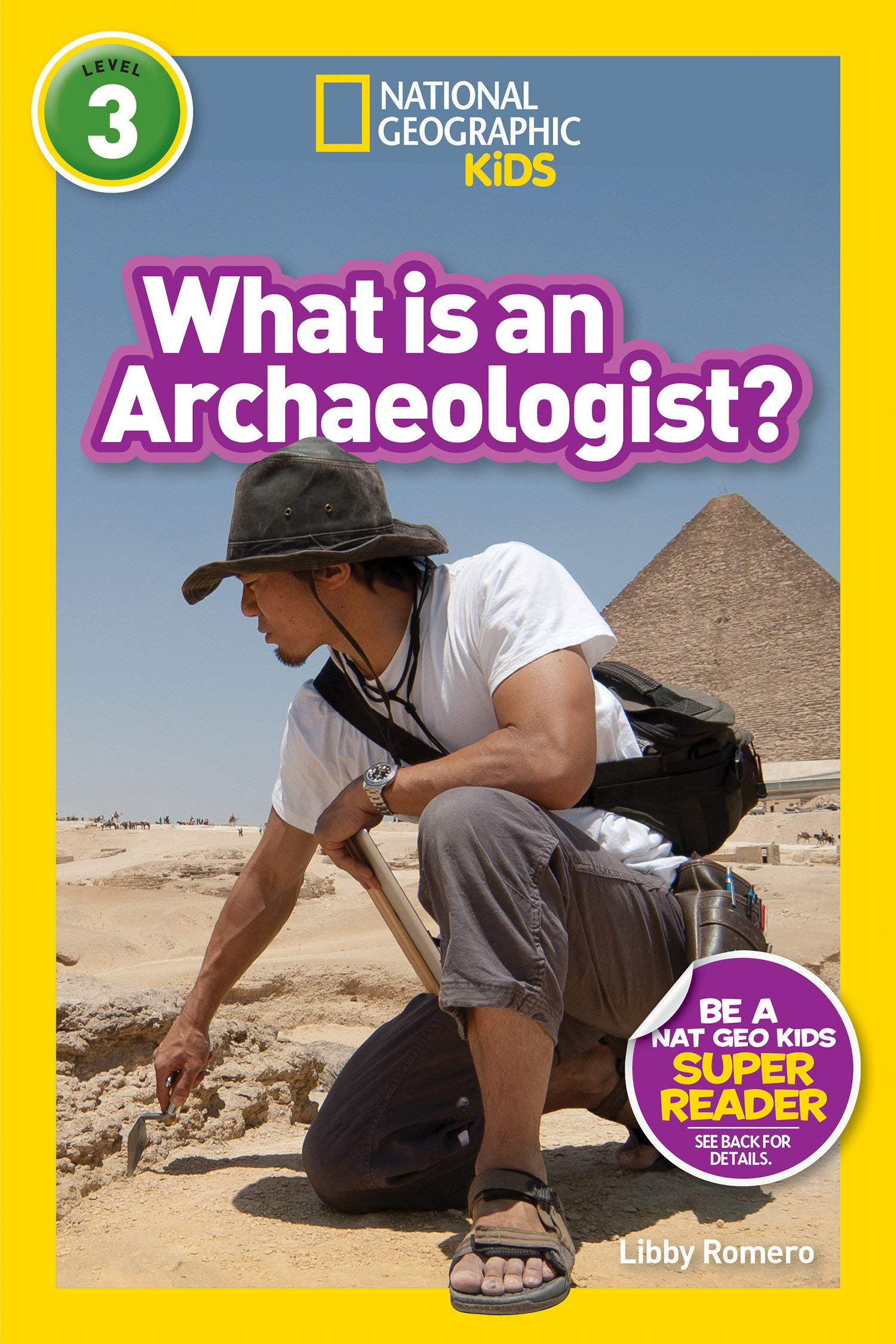 National Geographic Readers  What Is An Archaeologist   L3