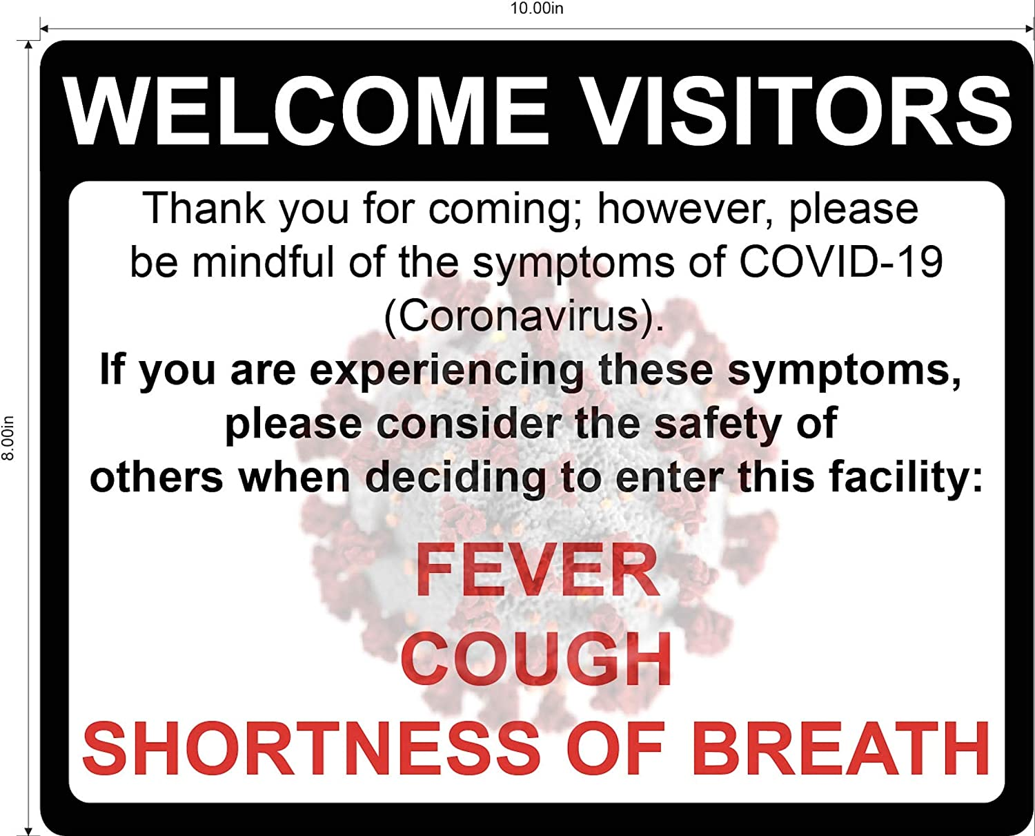 Coronavirus Sign by Graphical Warehouse- Safety and Security Signage Do Not Enter with Symptoms COVID-19 Visual Communication Tool- Red//White//Black - 10x7 Durable Vinyl Decal