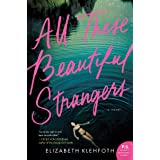 All These Beautiful Strangers: A Novel
