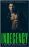 Indecency: A Bad Boy Mafia Romantic Suspense