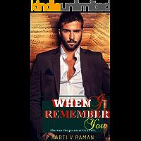 When I Remember You: A Rockstar Amnesia Romance