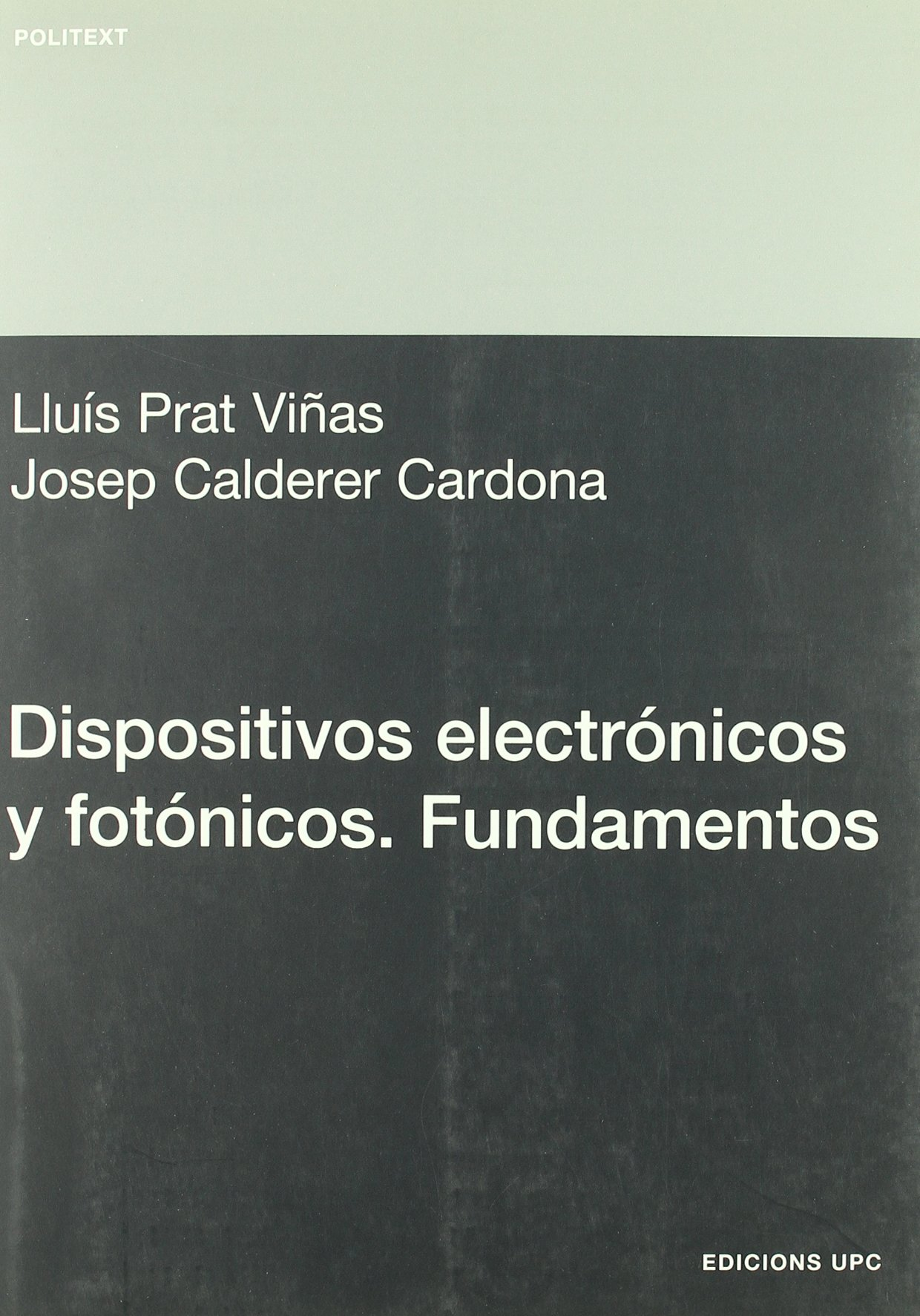 Download Dispositivos Electrnicos y Fotnicos. Fundamentos (Spanish Edition) pdf epub