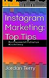 Instagram Marketing: Top Tips (English Edition)
