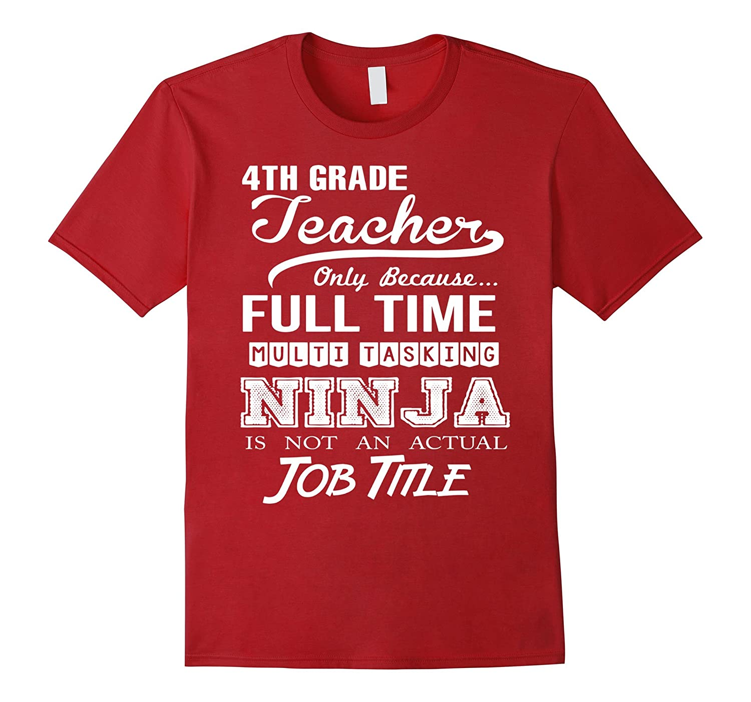 4th Grade Teacher Job Title Shirt-TD