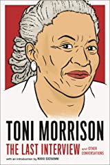 Toni Morrison: The Last Interview: and Other Conversations (The Last Interview Series) (English Edition) eBook Kindle