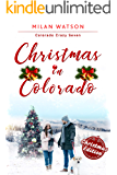 Christmas in Colorado (Colorado Crazy Book 7)