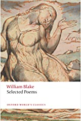 William Blake: Selected Poems (Oxford World's Classics) Kindle Edition