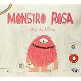 Monstro Rosa - Coleção Boitatá