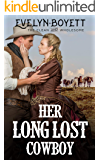 Her Long Lost Cowboy: A Western Historical Romance