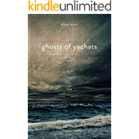 Ghosts of Yachats
