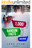 1000 Random Facts And Trivia, Volume 3 (Interesting Trivia and Funny Facts)