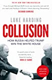 Collusion: How Russia Helped Trump Win the White House (English Edition)