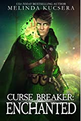 Curse Breaker: Enchanted: An Epic Fantasy Adventure Kindle Edition
