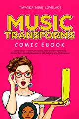 Music Transforms Comic eBook Kindle Edition