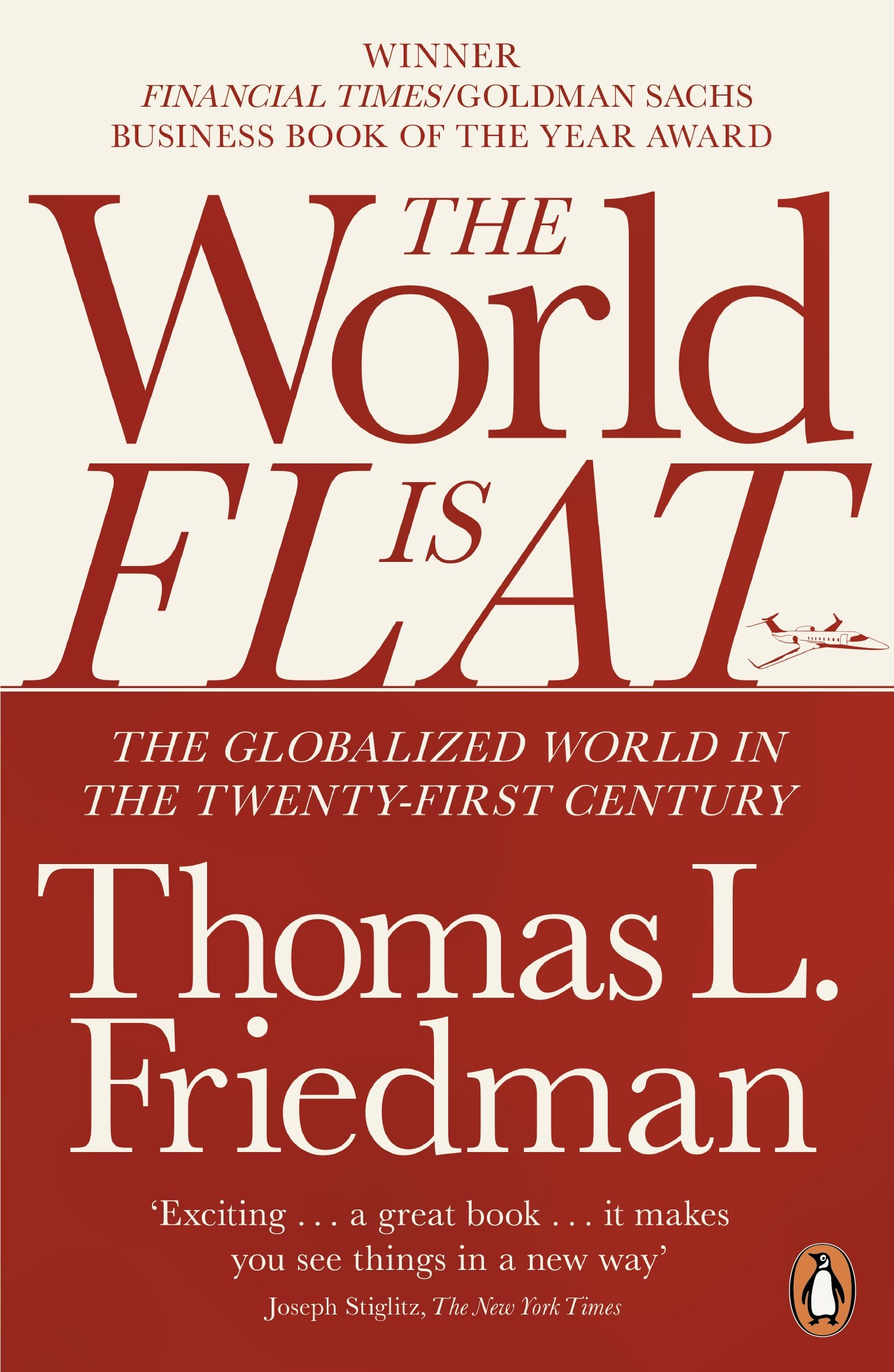 the world is flat the globalized world in the twenty first the world is flat the globalized world in the twenty first century co uk thomas l friedman 9780141034898 books