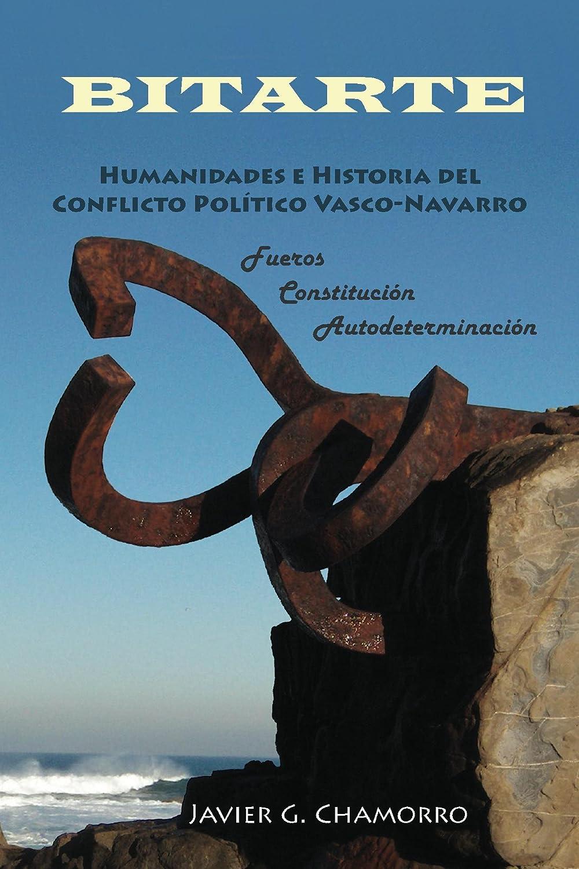 BITARTE Humanidades e Historia del Conflicto Político Vasco ...