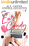 Ear Candy: A Romantic Comedy (Charitable Endeavors Book 2)