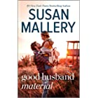 Good Husband Material (Hometown Heartbreakers Book 7)