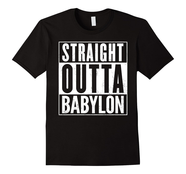 Straight Outta Babylon Funny T-Shirt-FL