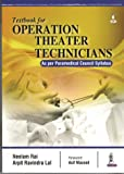 Textbook for Operation Theater Technicians (As per Paramedical Council Syllabus)