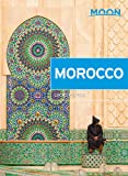 Moon Morocco (Travel Guide)