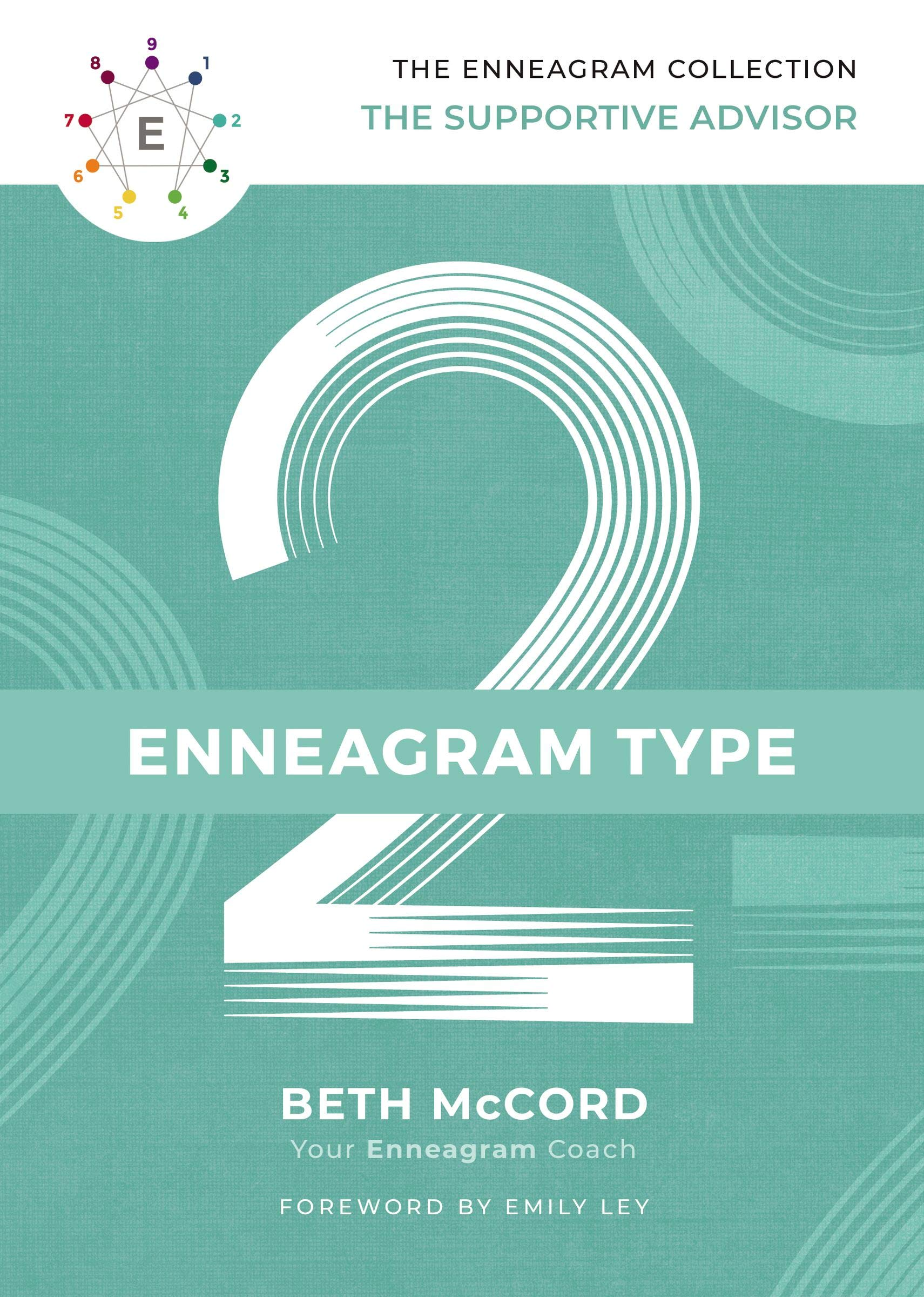 The Enneagram Type 2: The Supportive Advisor (The Enneagram Collection)