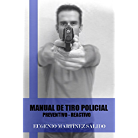 Manual de tiro policial: Preventivo reactivo