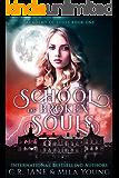 School of Broken Souls: Academy of Souls Book 1