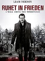 Ruhet in Frieden - A Walk Among the Tombstones [dt./OV]