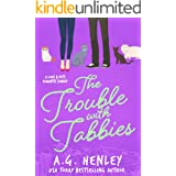 The Trouble with Tabbies (The Love & Pets Romantic Comedy Series Book 2)