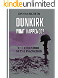 Dunkirk, What Happened?