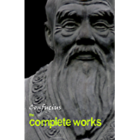 Confucius: The Complete Works (English Edition)