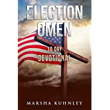 The Election Omen: 10 Day Devotional