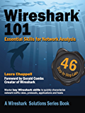 Wireshark 101: Essential Skills for Network Analysis (Wireshark Solutions Series Book 1)
