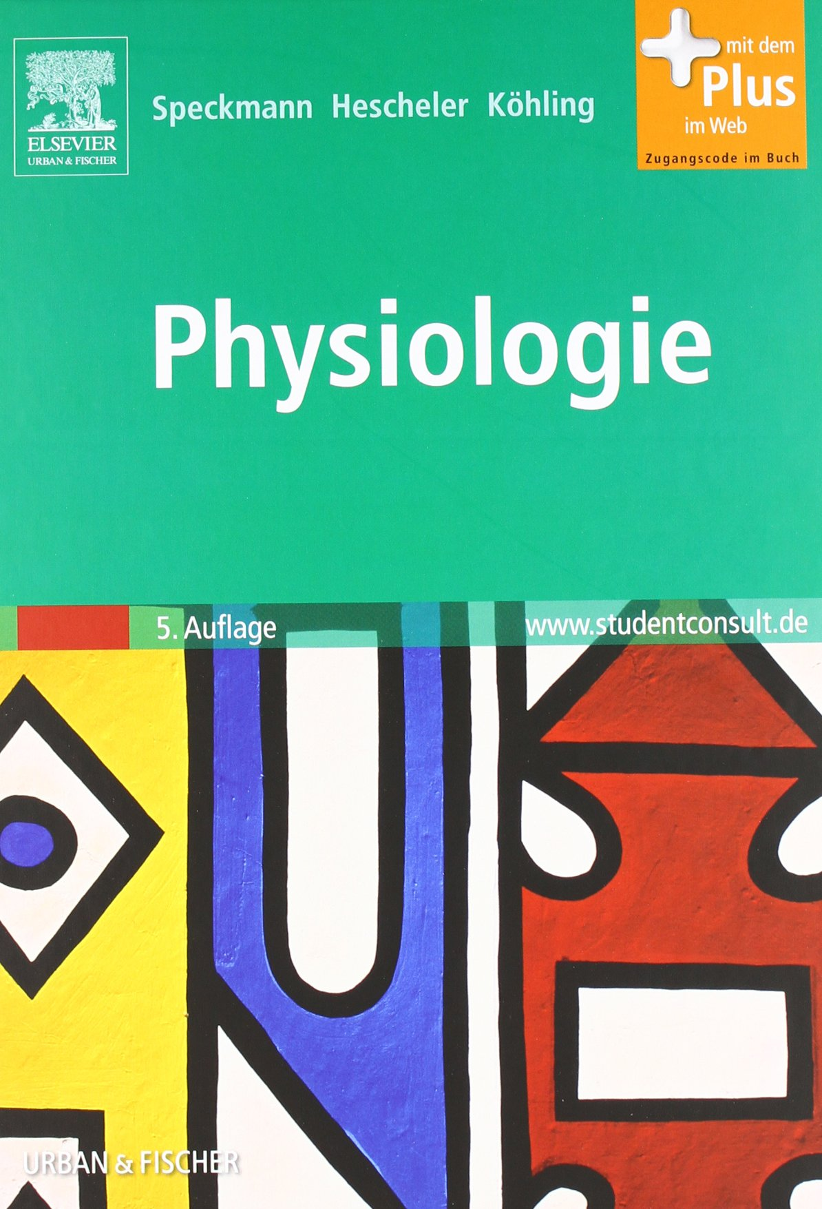 Physiologie: mit Zugang zum Elsevier-Portal - Erwin-Josef Speckmann ...