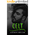 Celt. (Den of Mercenaries Book 2)