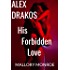 Alex Drakos: His Forbidden Love